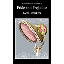 Pride and Prejudice (Wordsworth Classics)