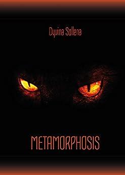 https://www.amazon.it/dp/B075PKBGC7/ref=sr_1_1?s=books&ie=UTF8&qid=1505741348&sr=1-1&keywords=Metamorphosis