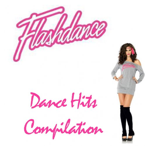 Flashdance (Dance Hits Compila...