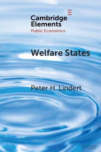 Welfare States: Achievements and Threats (Elements in Public Economics) (English Edition)