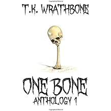 One Bone: Anthology 1