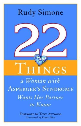 22 Things a Woman with Asperger's Syndrome Wants Her Partner to Know Cover Image