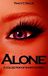 Alone: A collection of Short Stories