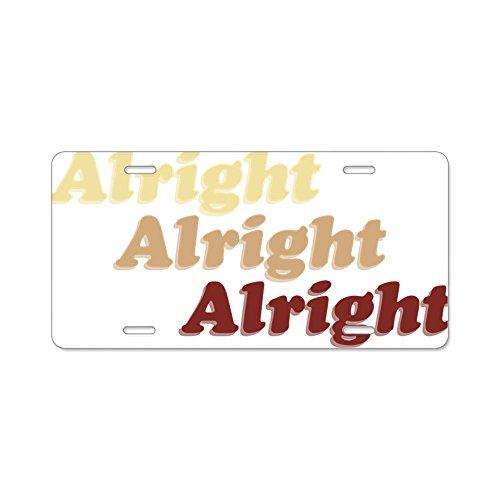 CafePress – Alright – Aluminium-Nummernschild, Frontkennzeichen, Vanity Tag