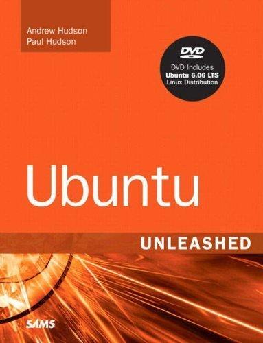 Ubuntu Unleashed by Andrew Hudson (2006-08-29)