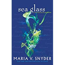 Sea Glass (The Chronicles of Ixia, Book 5) (The Chronicles Of Ixia Series)