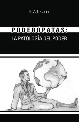 Poderópatas: La patología del poder por Francisco de Federico Muñoz