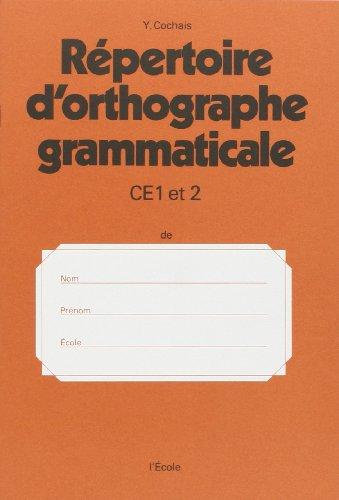 Rpertoire d'orthographe grammaticale, CE 1 et CE 2