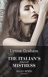 The Italian's Inherited Mistress (Mills & Boon Modern)