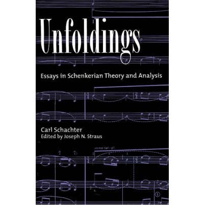 [(Unfoldings: Essays in Schenkerian Theory and Analysis)] [Author: Carl Schachter] published on (December, 1998)