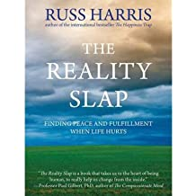 { The Reality Slap: Finding Peace and Fulfillment When Life Hurts } By Harris, Russ ( Author ) 03-2012 [ Paperback ]