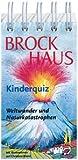 Brockhaus Kinderquiz, Weltwunder und Naturkatastrophen: 120 Fragen