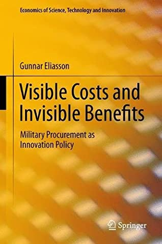 Visible Costs and Invisible Benefits: Military Procurement As Innovation Policy