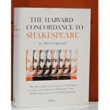 The Harvard Concordance to Shakespeare (Alpha-Omega)