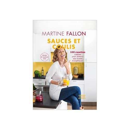 Sauces et Coulis de Martine Fallon ( 2015 )