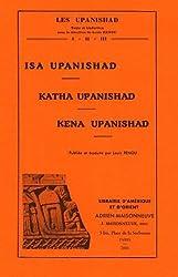 Les Upanishad : Isa upanishad, Kathe upanishad, Kéna upanishad
