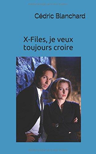 x-files-je-veux-toujours-croire-guide-non-officiel-de-la-serie