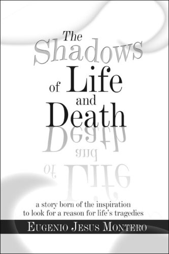 The Shadows of Life and Death Cover Image