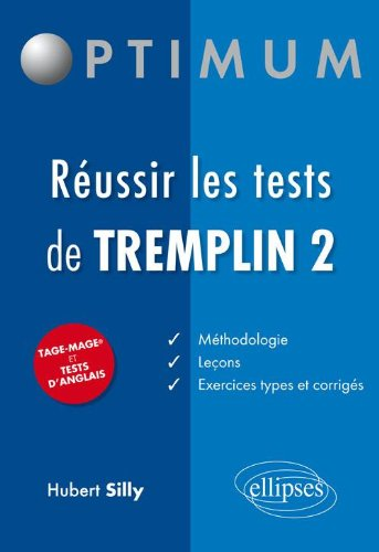 Réussir les test de Tremplin 2 Tage Mage et Tests d'Anglais par Hubert Silly