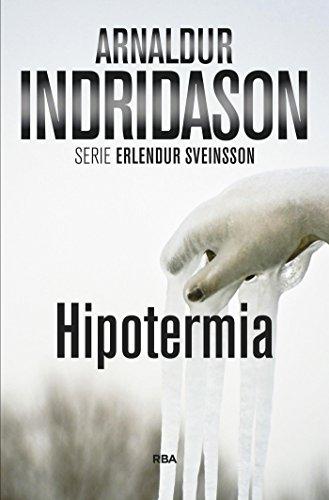 Hipotermia (Erlendur Sveinsson nº 6) por Arnaldur Indridason