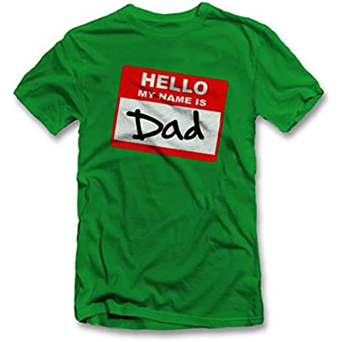 Hello My Name Is Dad T-Shirt S-XXL 12 Colori /