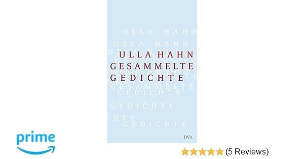 Gesammelte Gedichte Amazonde Ulla Hahn Bã¼cher