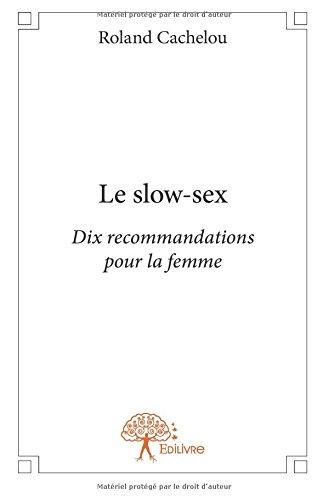 Le slow-sex