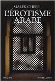 l ?rotisme arabe de malek chebel 17 avril 2014