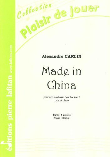 PARTITIONS CLASSIQUE LAFITAN CARLIN ALEXANDRE   MADE IN CHINA   SAXHORN BASSE SIB / EUPHONIUM SIB / TUBA UT ET PIANO AUTRES CUIVRES