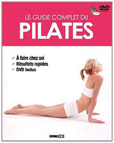 Le guide complet du pilates (1DVD)