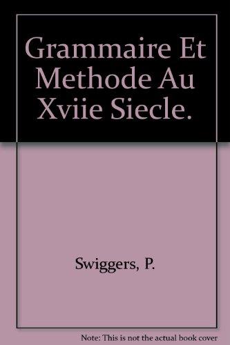 Grammaire et méthode au XVIIe siècle