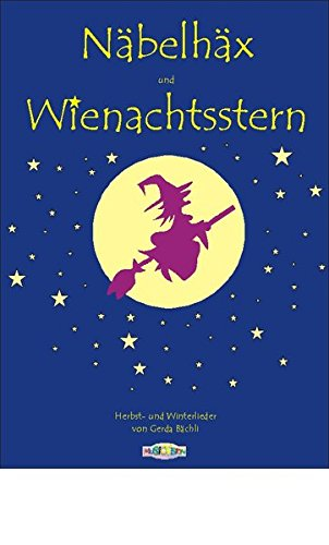 """Näbelhäx und Wienachtsstern: 30 lustige und besinnliche Herbst-, Winter- und Weihnachtslieder für Kinder bis 11 Jahre. Presigekrönt:"""" Besonders empfohlen"""". Dazu erhältlich die gleichnamige CD."""