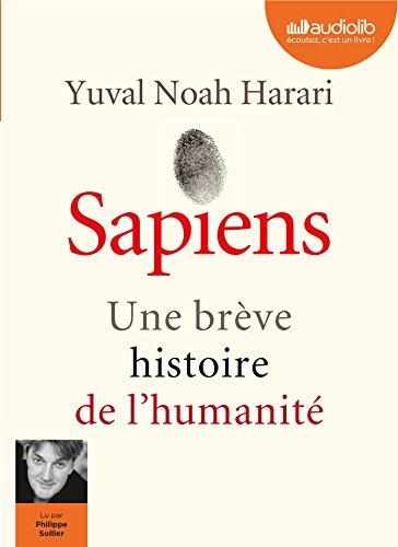 Sapiens - Une brève histoire de l'humanité: Livre audio 2 CD MP3 par Yuval Noah Harari