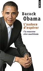 L'audace d'espérer - Un nouveau rêve américain de Barack Obama