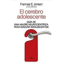 El cerebro adolescente (DIVULGACIÓN) (Spanish Edition)