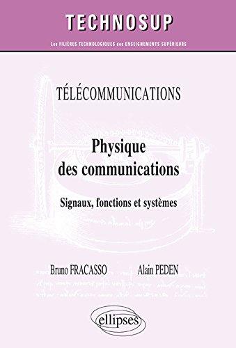 Physique des Communications Signaux Fonctions et Systèmes Niveau C