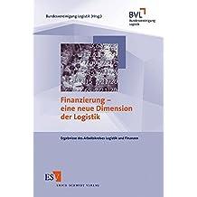 Finanzierung – eine neue Dimension der Logistik