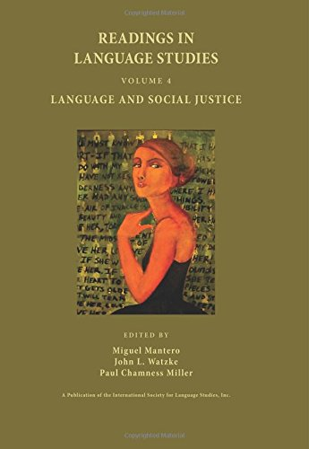 Readings in Language Studies, Volume 4: Language and Social Justice