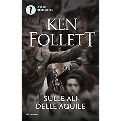 Sulle Ali Delle Aquile (Oscar Bestsellers Vol. 40)