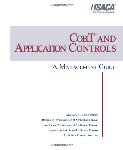 COBIT and Application Controls: A Management Guide