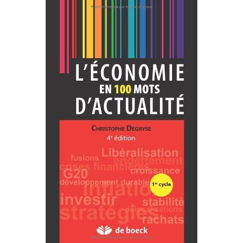 L'économie en cent mots d'actualité