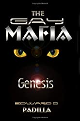 The Gay Mafia: Genesis