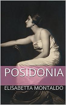 Posidonia (indies g&a) di [Montaldo, Elisabetta]