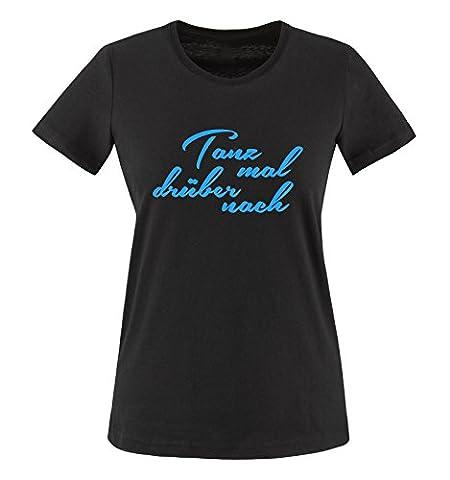 Comedy Shirts - Tanz mal drüber nach - Damen T-Shirt - Schwarz / Blau Gr. 3XL (Beste Tv-preise Nach Weihnachten)