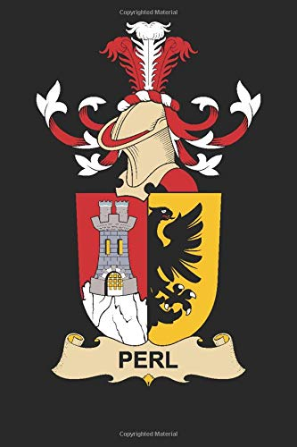 Perl: Perl Coat of Arms and Family Crest Notebook Journal (6 x 9 - 100 pages)