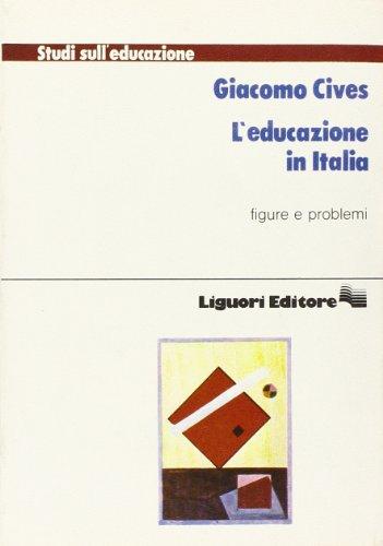 L'educazione in Italia. Figure e problemi