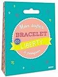 Mon p'tit bijou surprise - Mon super bracelet en liberty