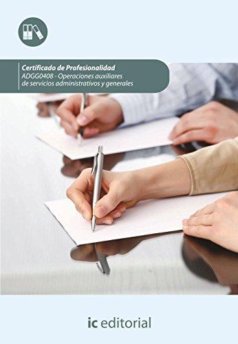 Operaciones auxiliares de servicios administrativos y generales : guía para el docente y solucionarios