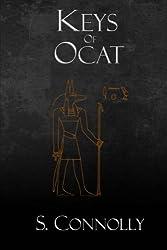 Keys of Ocat: A Grimoire of Daemonolatry Nygromancye