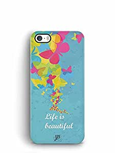 YuBingo Life is Beautiful Designer Mobile Case Back Cover for Apple iPhone 5S